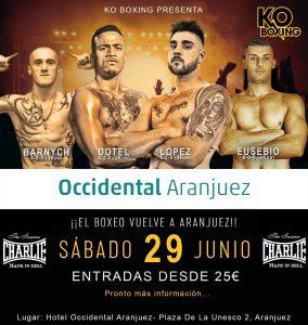 """Occidental """"El boxeo vuelve a Aranjuez"""" @ Hotel Occidental Aranjuez"""